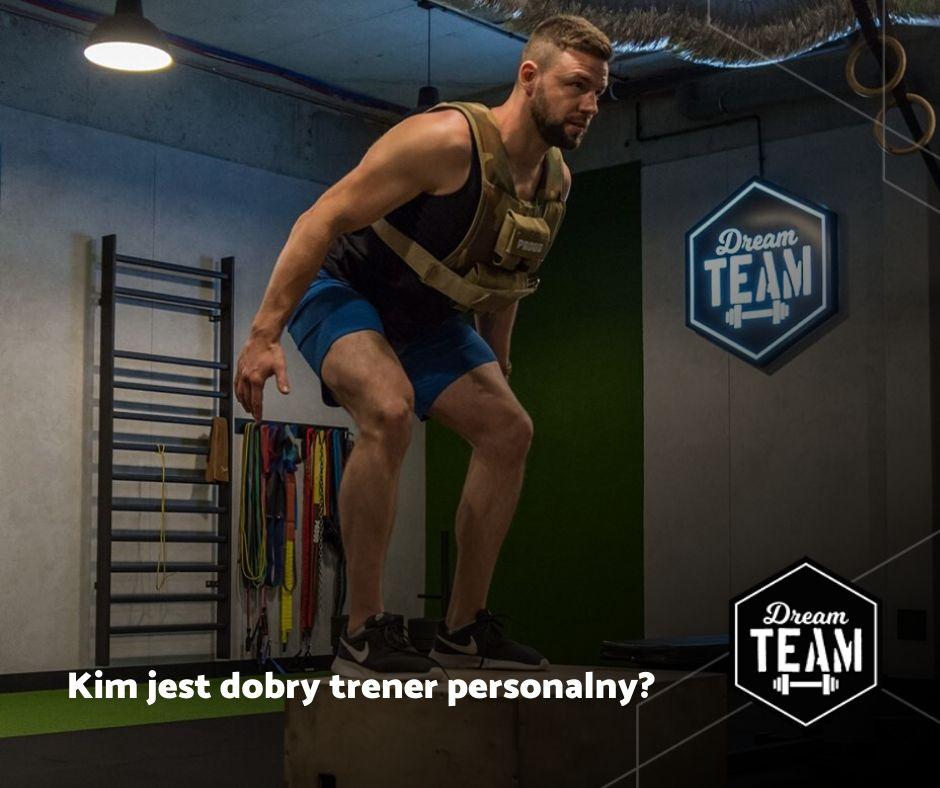 Kim jest DOBRY trener personalny?